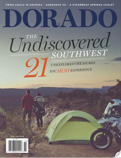 """DORADO magazine's """"Undiscovered Southwest"""""""